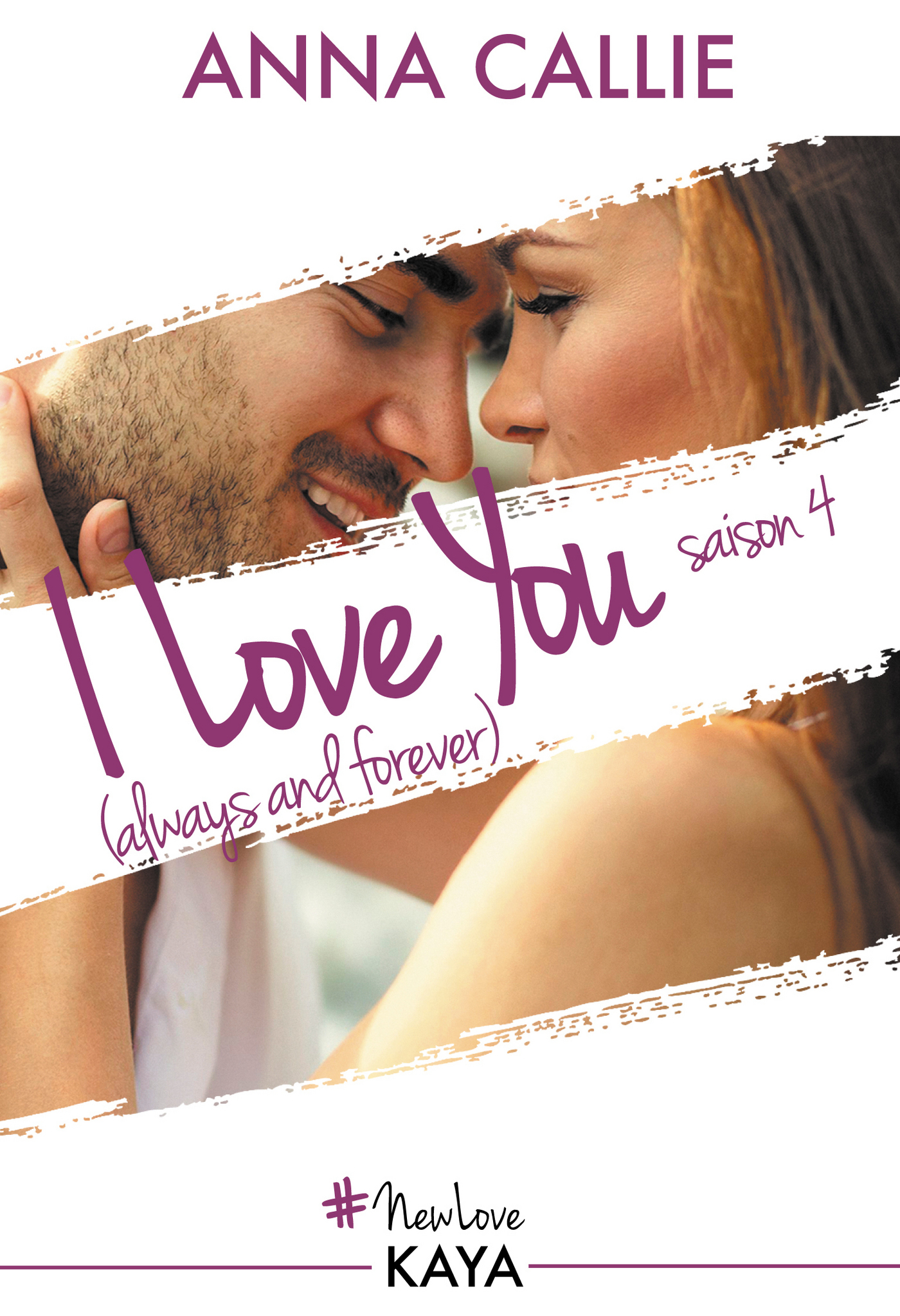 I Love You (always and forever) - Saison 4