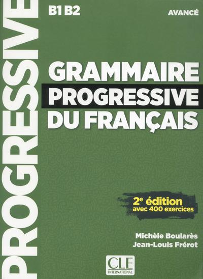 GRAMMAIRE PROGRESSIVE DU FRANCAIS AVANCE 2E EDITION + CD