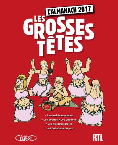 L'ALMANACH DES GROSSES TETES 2017