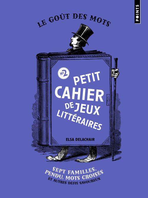 PETIT CAHIER DE JEUX LITTERAIRES N 2 - SEPT FAMILLES, PENDU, MOTS CROISES