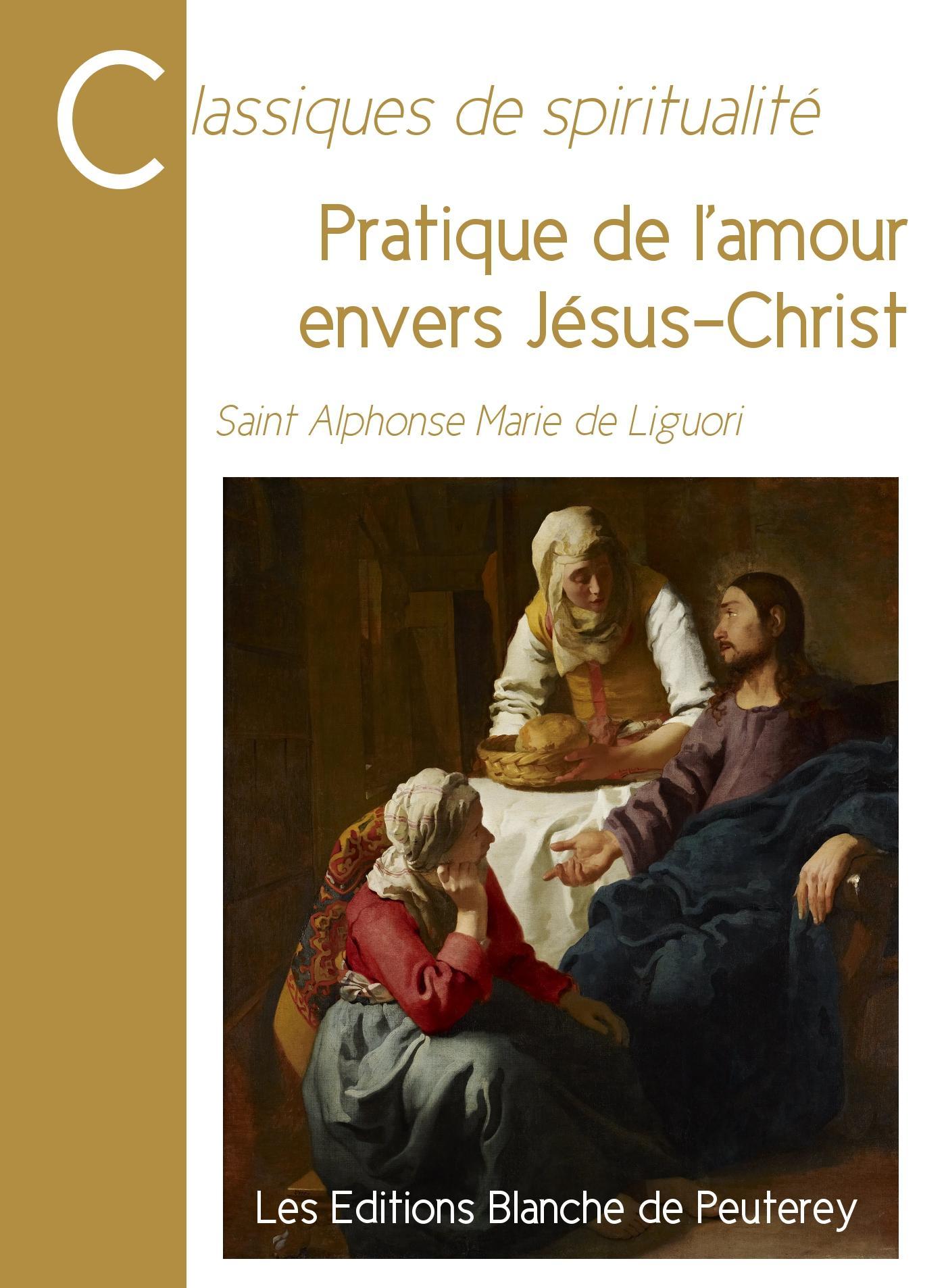 Pratique de l'amour envers Jésus-Christ