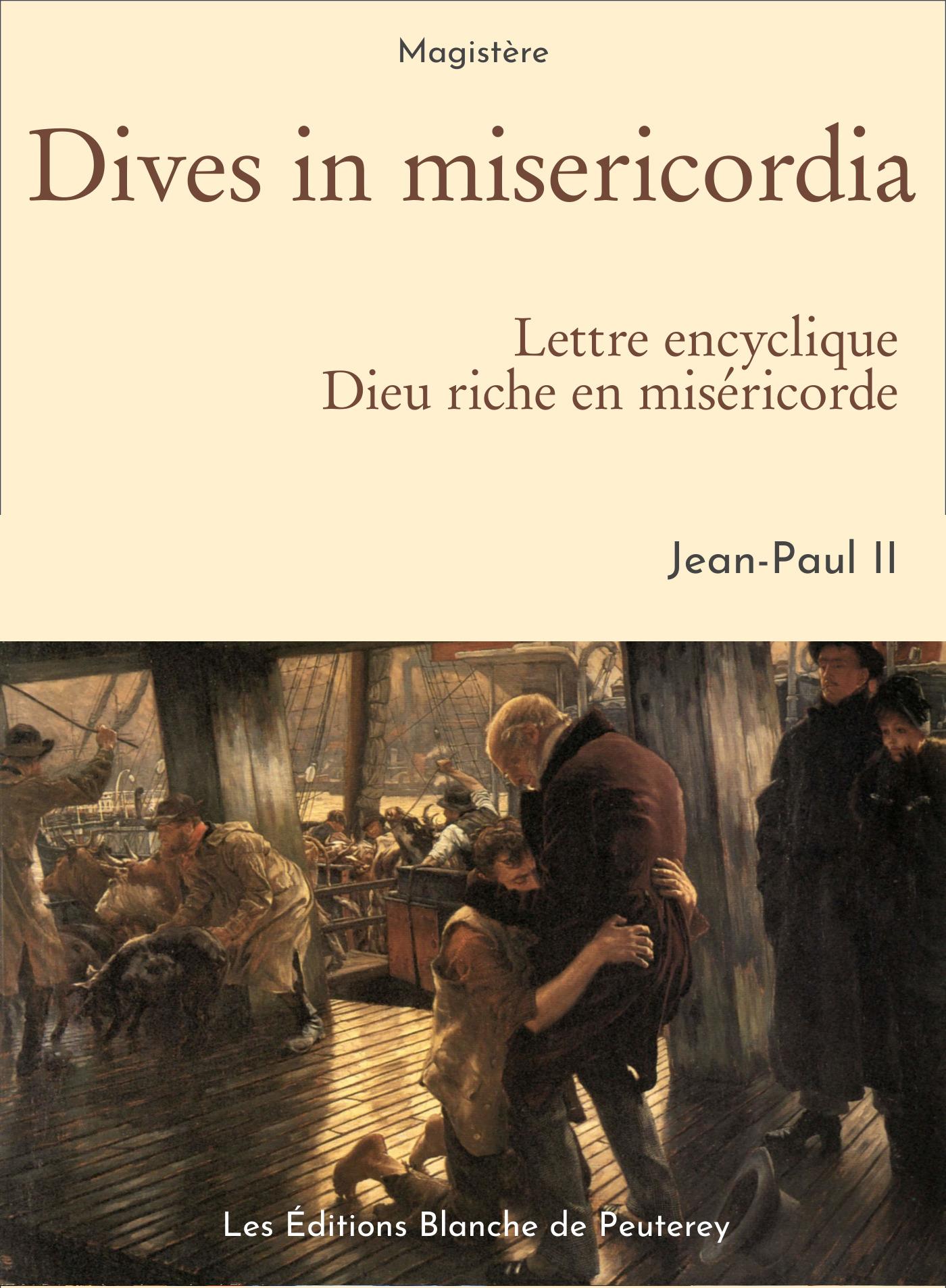 Dives in misericordia, LA MISÉRICORDE DIVINE