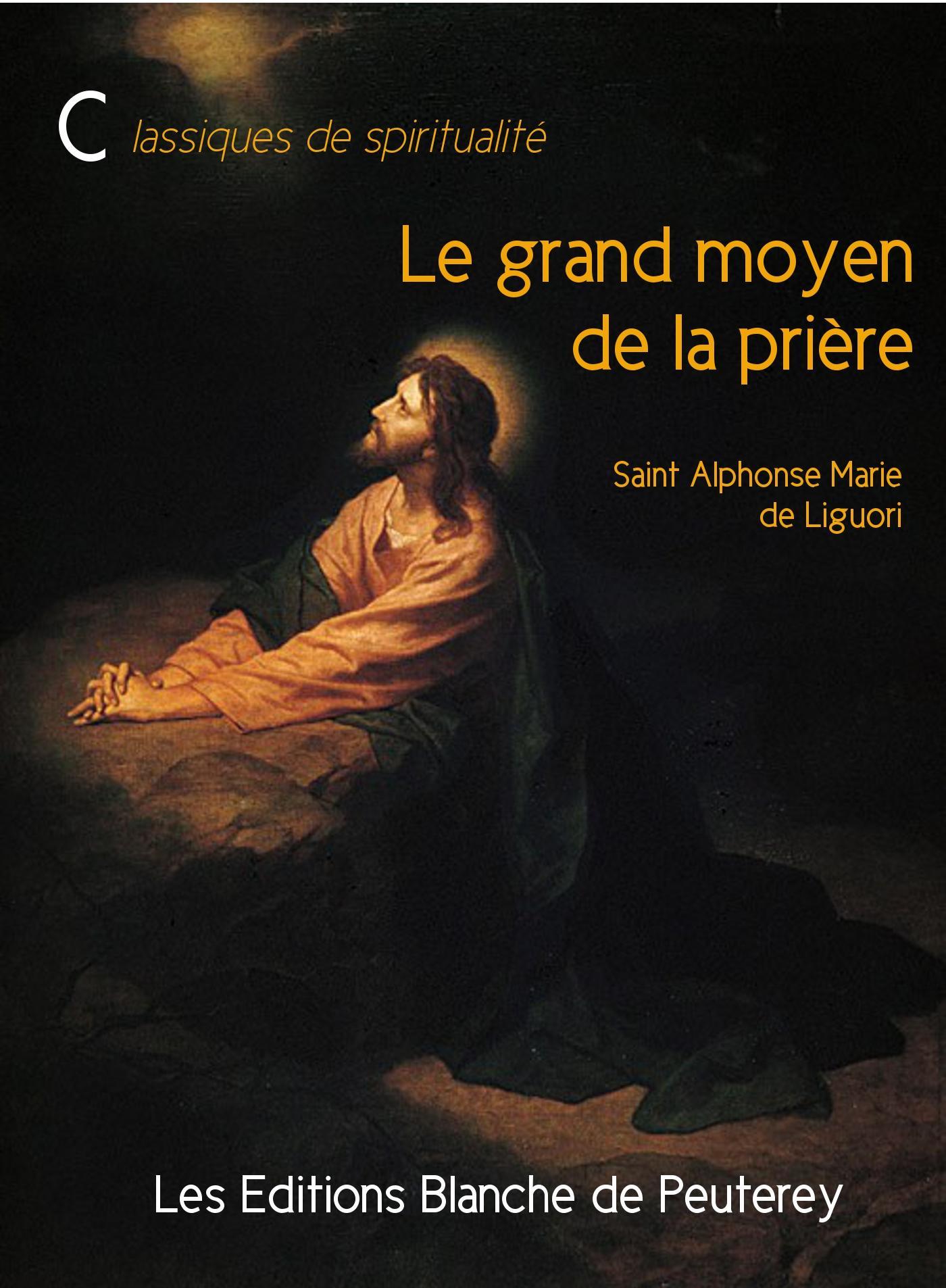 Le grand moyen de la prière