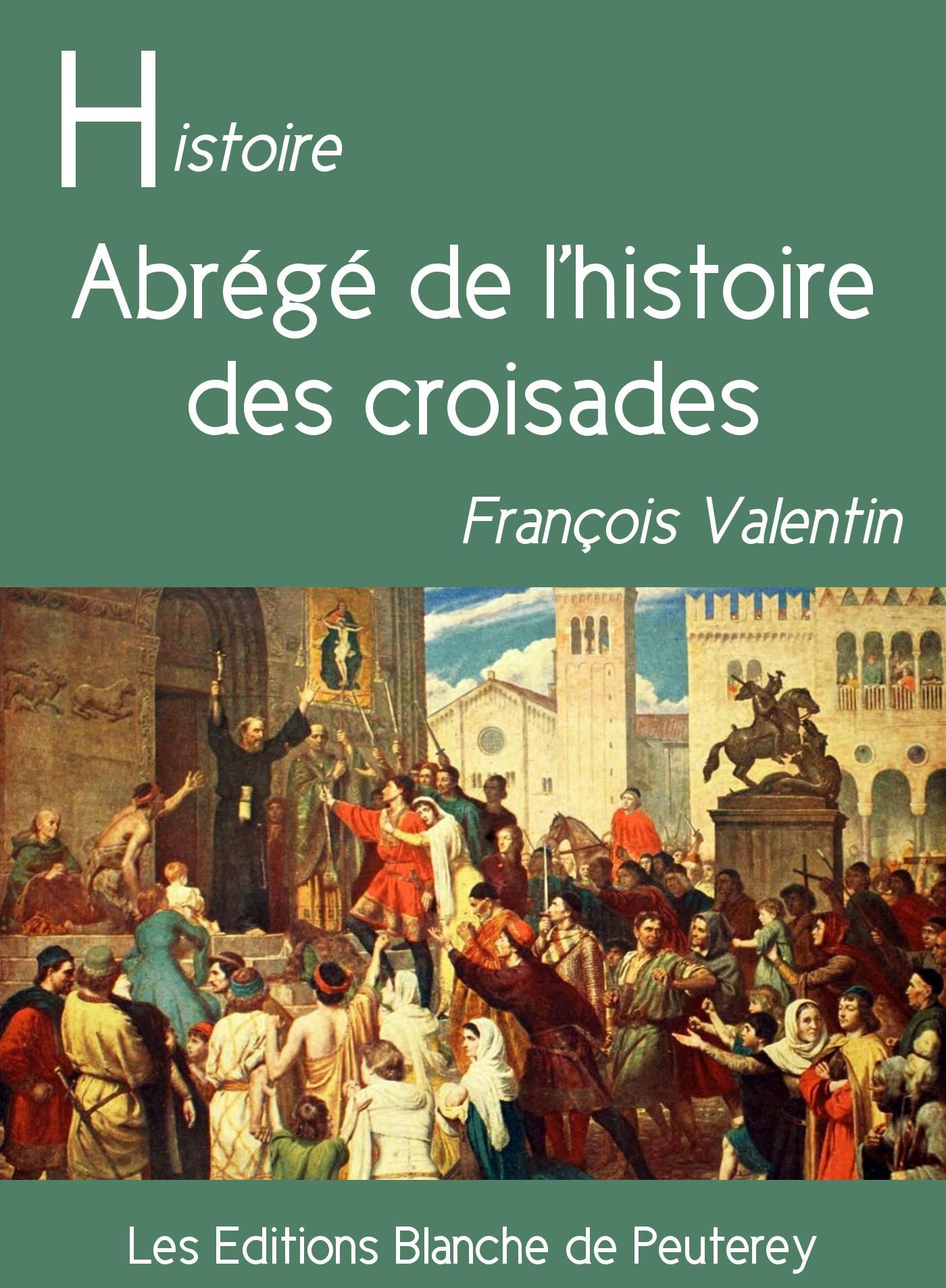 Abrégé de l'histoire des croisades