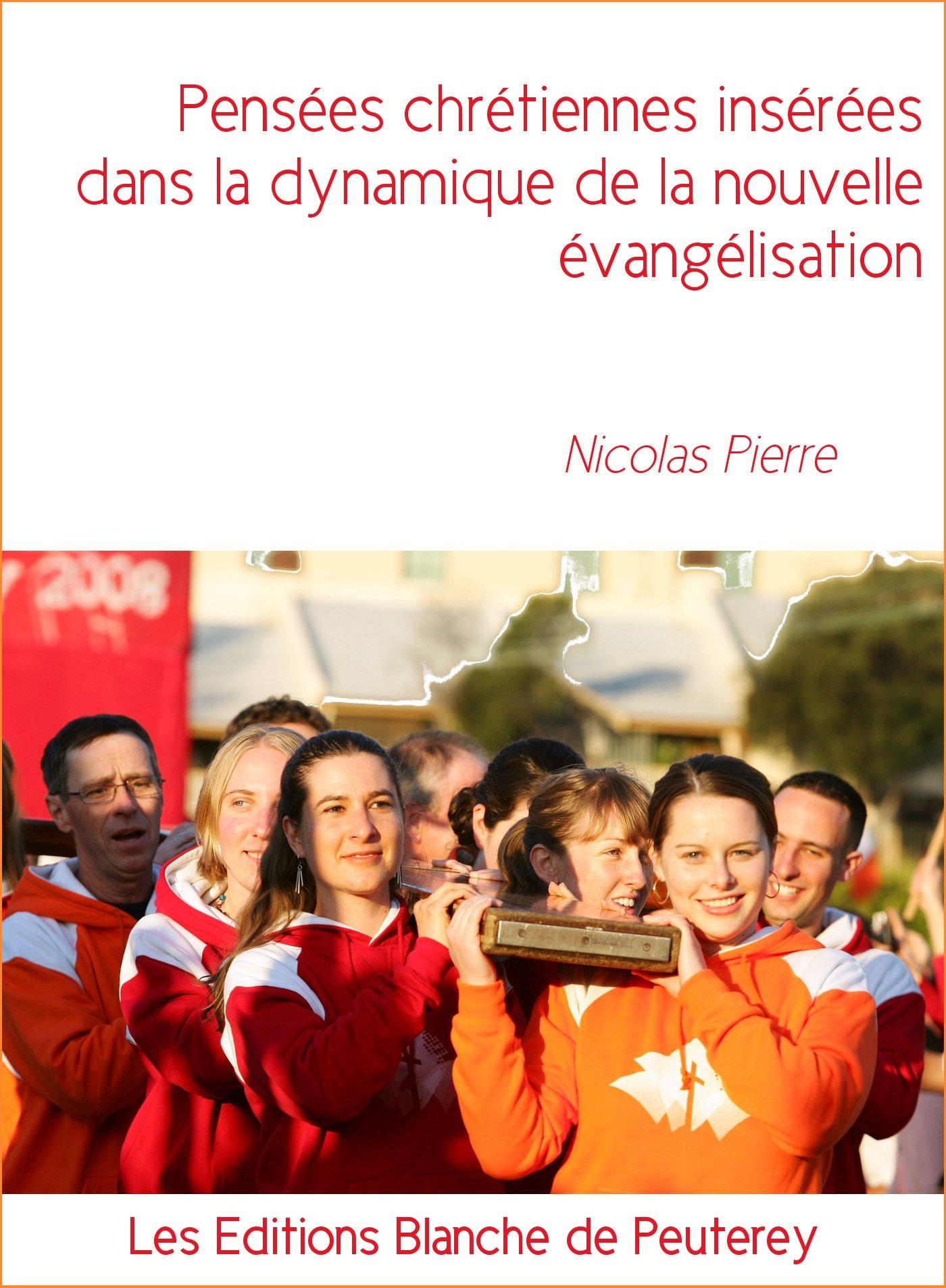 Pensées chrétiennes insérées dans la dynamique de la nouvelle évangélisation