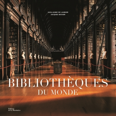 BIBLIOTHEQUES DU MONDE
