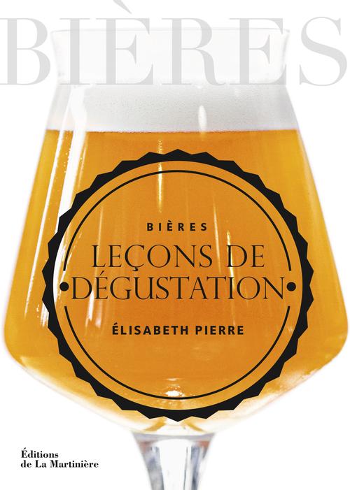 BIERES, LECONS DE DEGUSTATION
