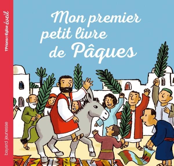 MON PREMIER PETIT LIVRE DE PAQUES