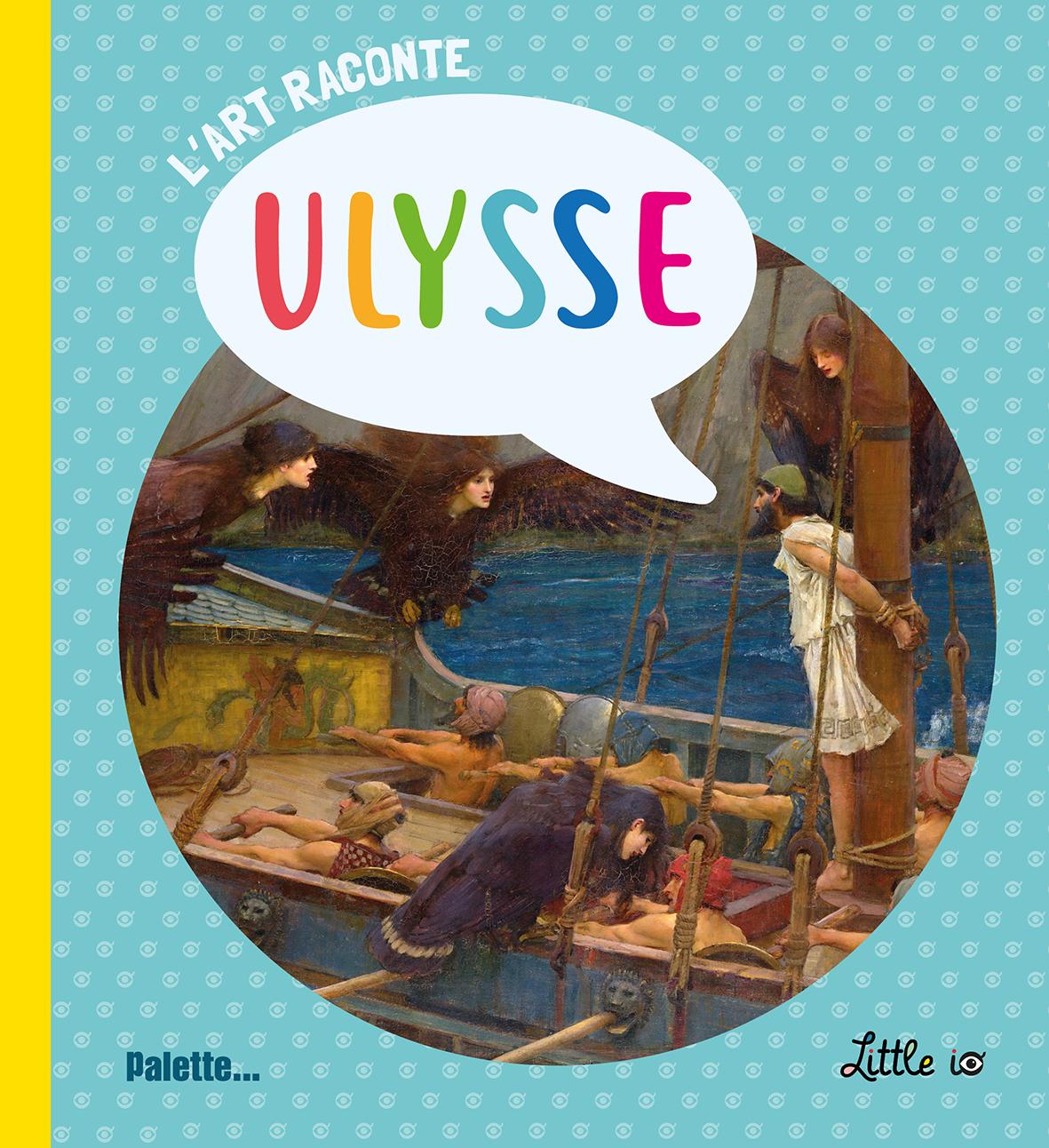 ART RACONTE ULYSSE (L')