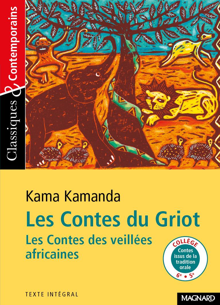 71 / CONTES DU GRIO (LES) KAMA KAMANDA