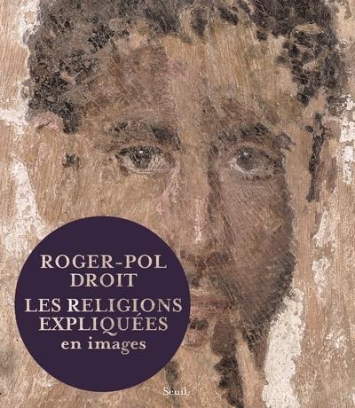 LES RELIGIONS EXPLIQUEES EN IMAGES