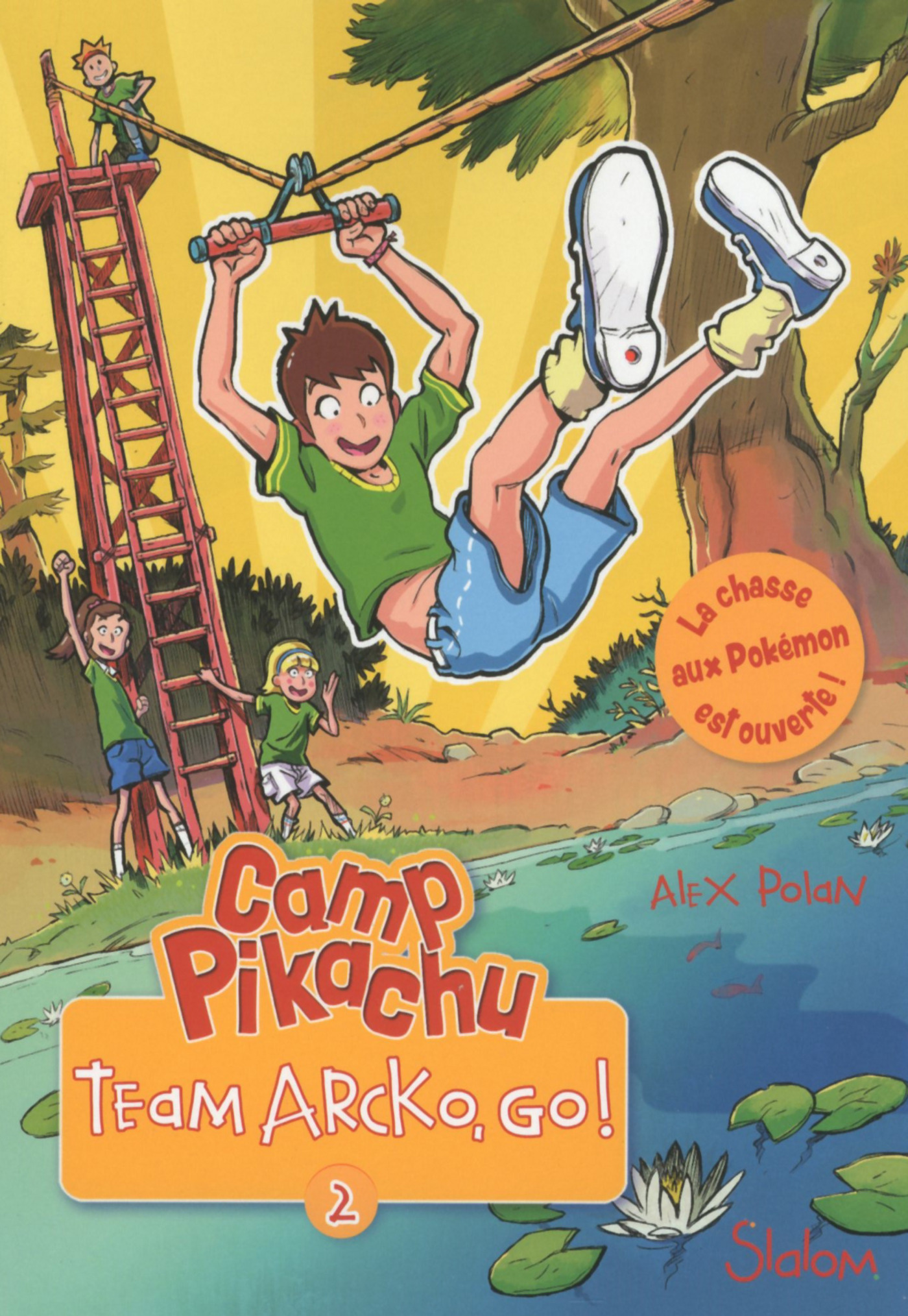 Camp Pikachu, tome 2 : Team Arcko, go !