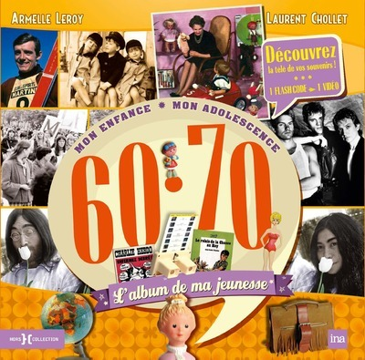 L'ALBUM DE MA JEUNESSE 60-70 NE 2014