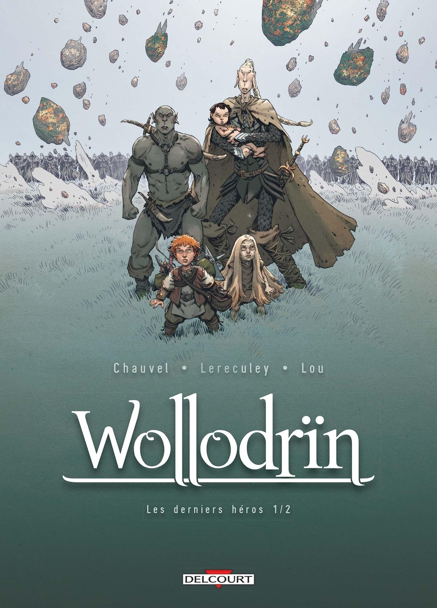 WOLLODRIN T09. LES DERNIERS HEROS 1/2