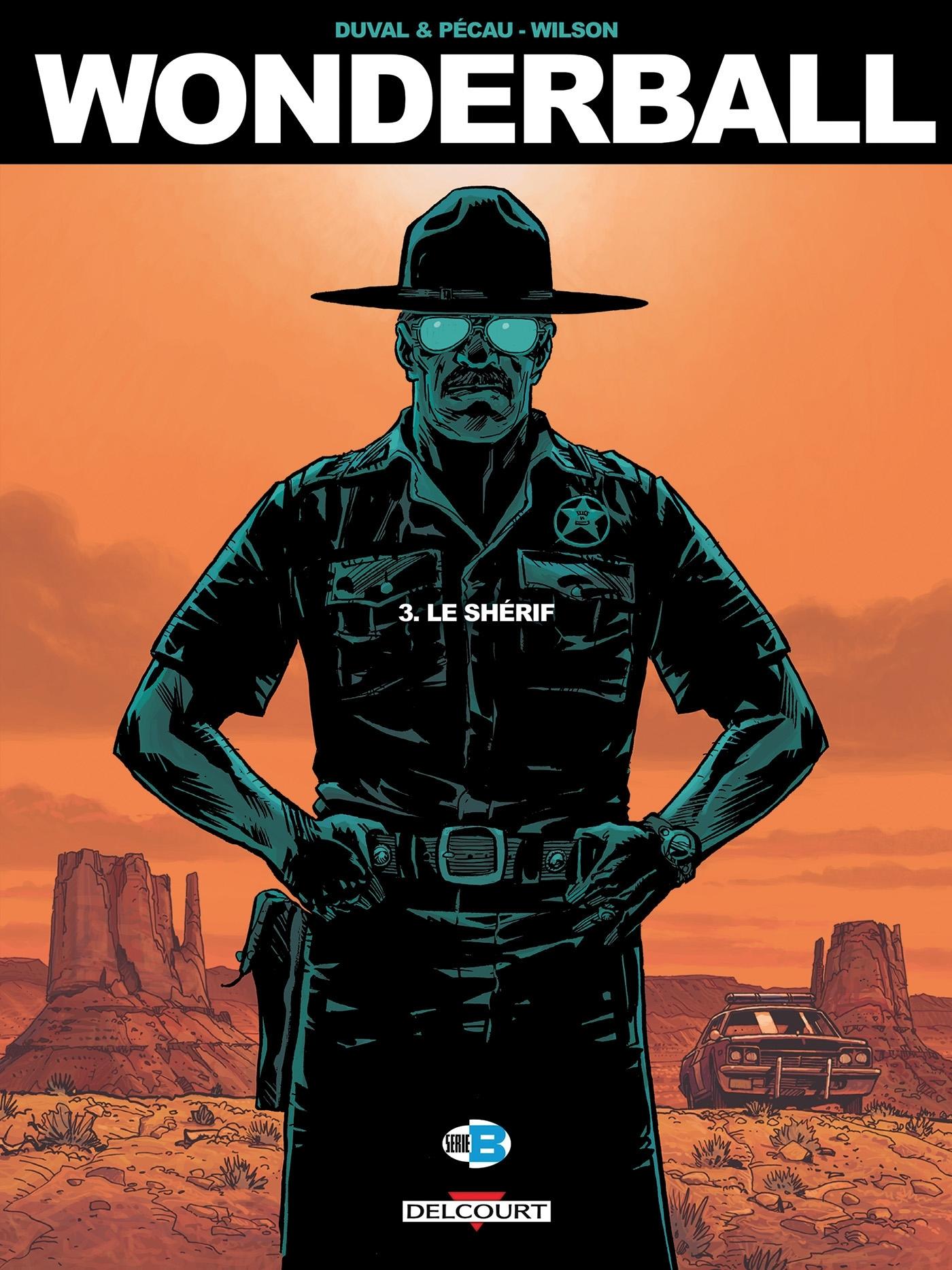 WONDERBALL T3 - LE SHERIF