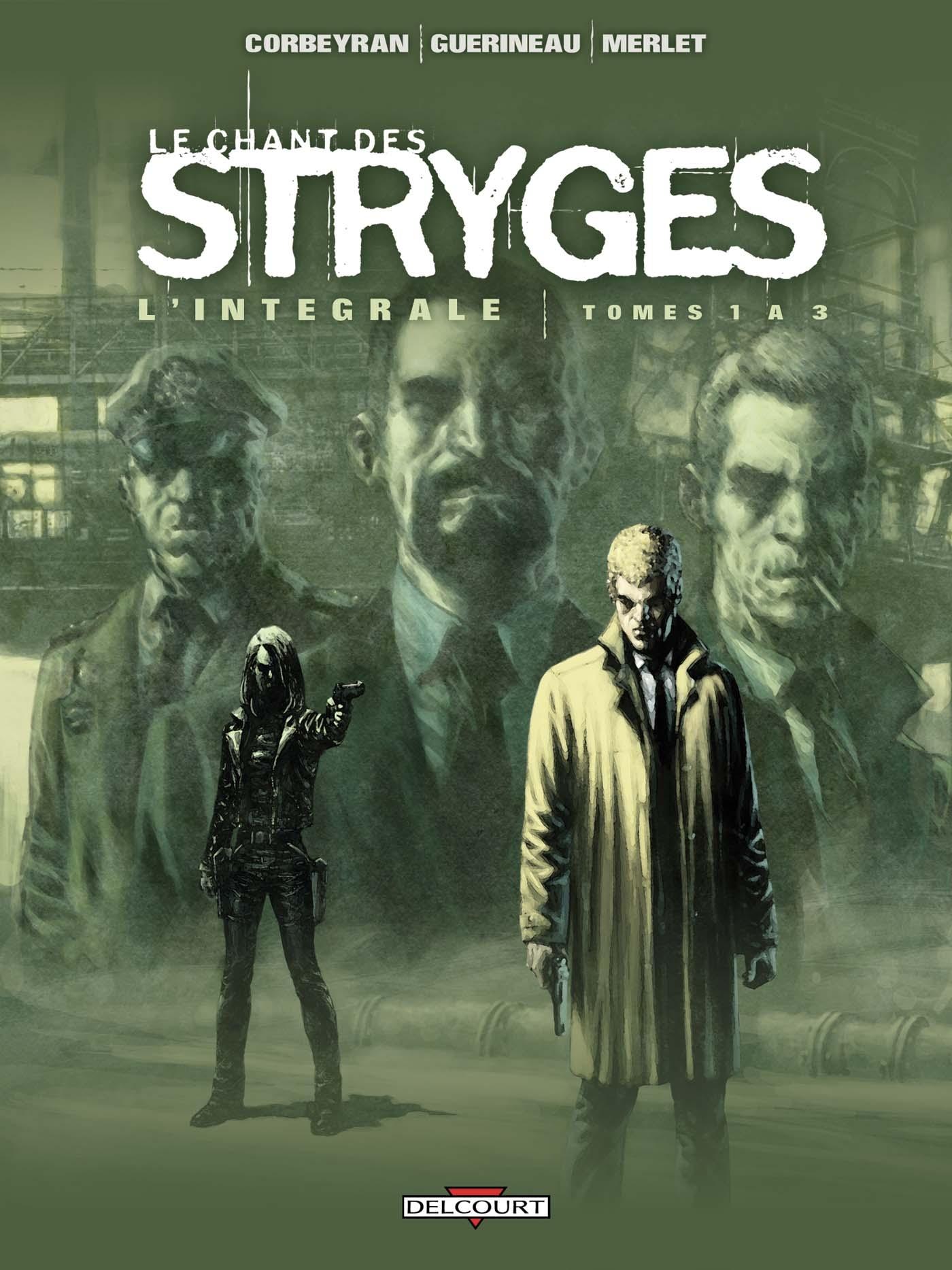 CHANT DES STRYGES INTEGRALE T01 A T03
