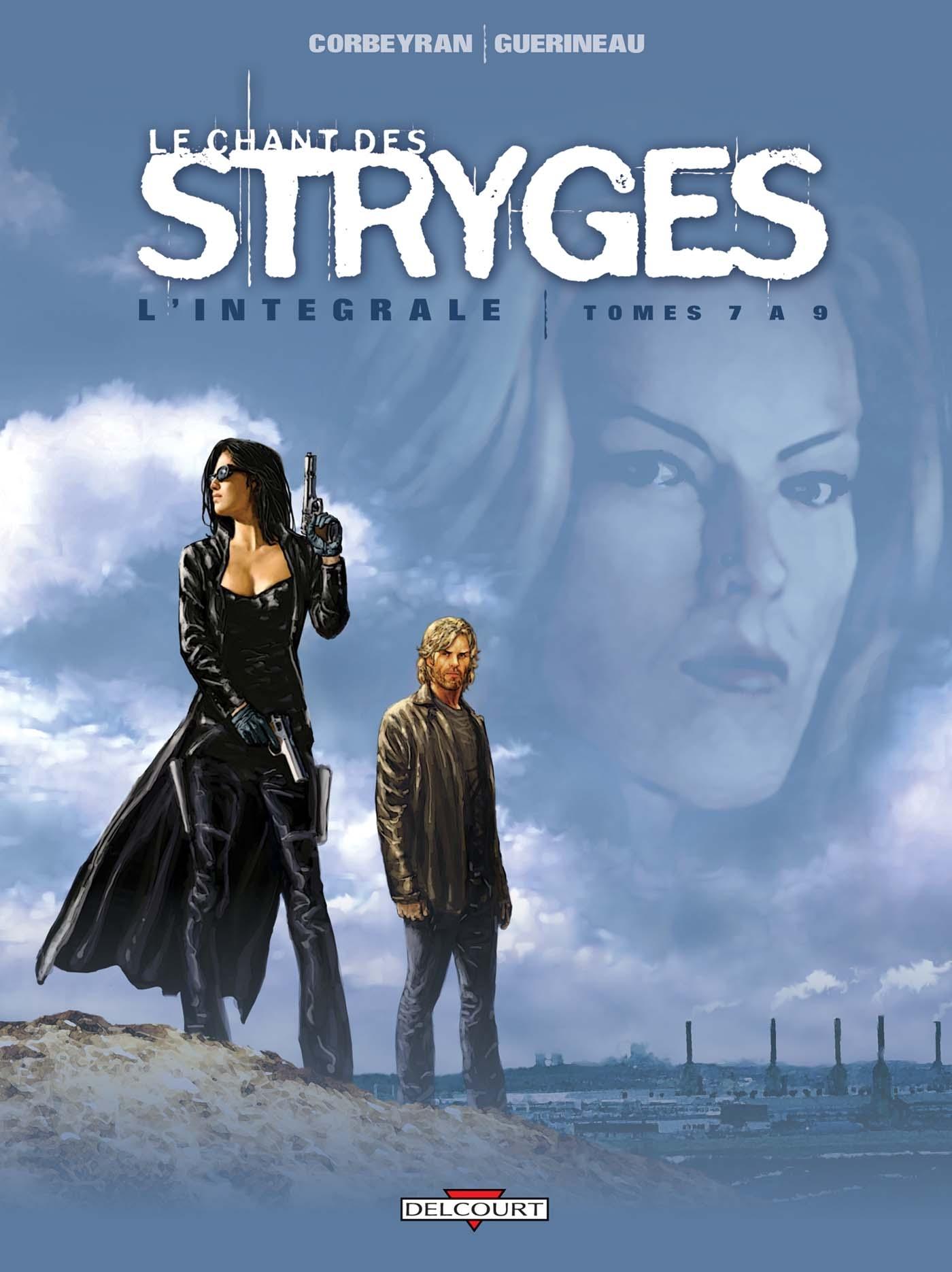 CHANT DES STRYGES INTEGRALE T07 A T09