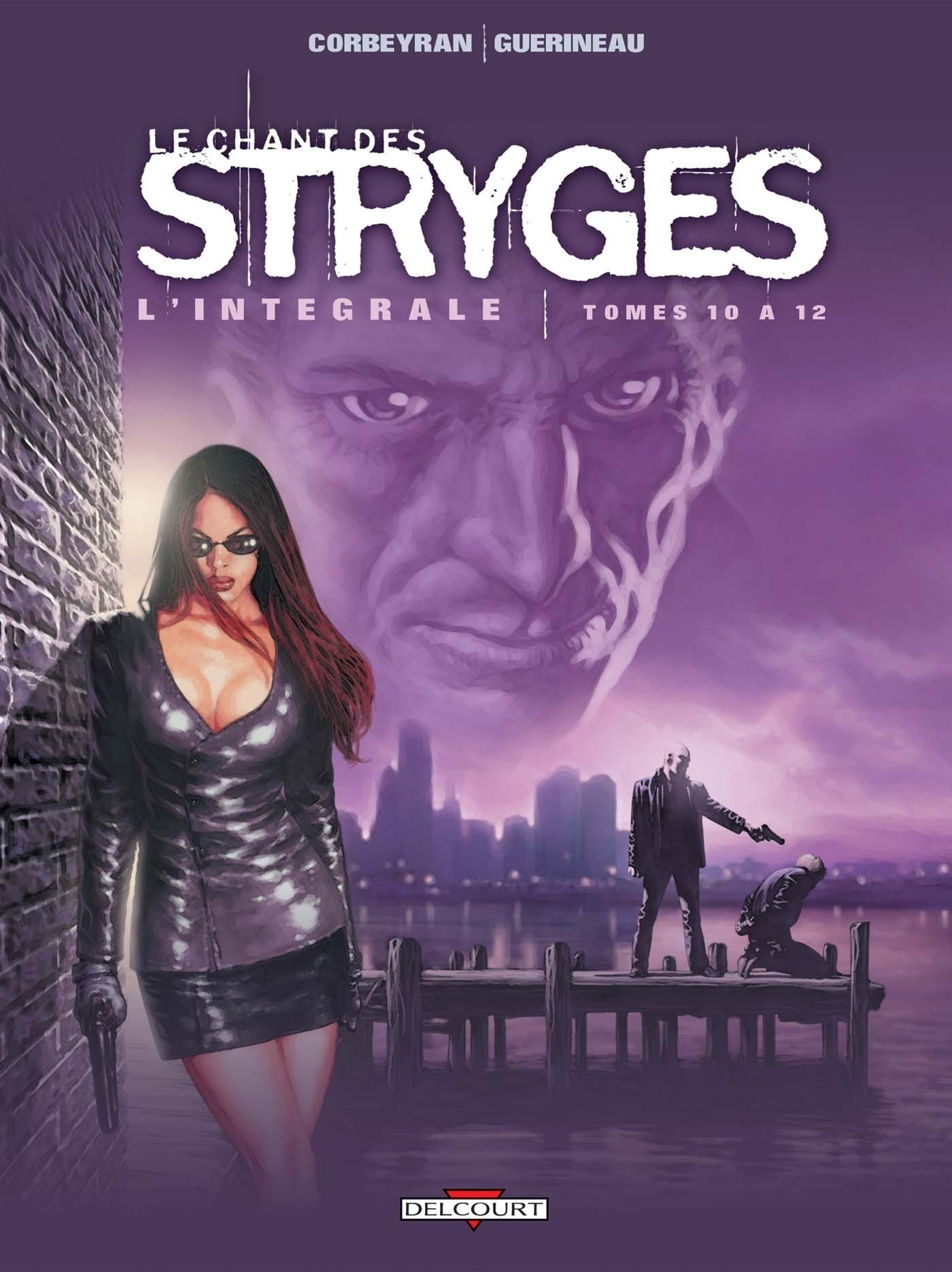 CHANT DES STRYGES INTEGRALE T10 A T12