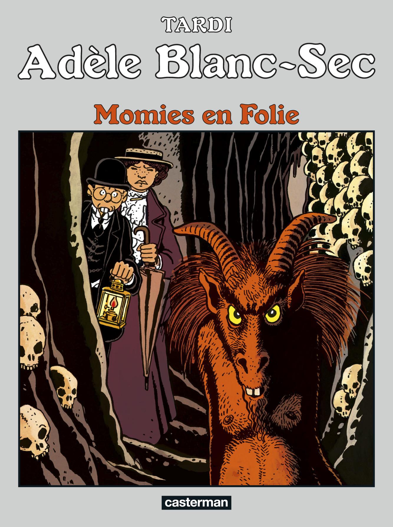 ADELE BLANC-SEC - T4 - MOMIES EN FOLIE