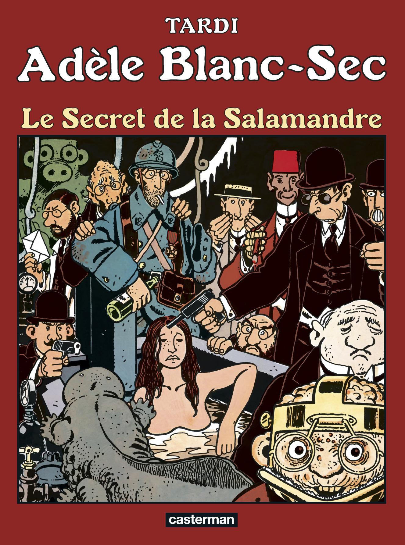 ADELE BLANC-SEC - T5 - LE SECRET DE LA SALAMANDRE