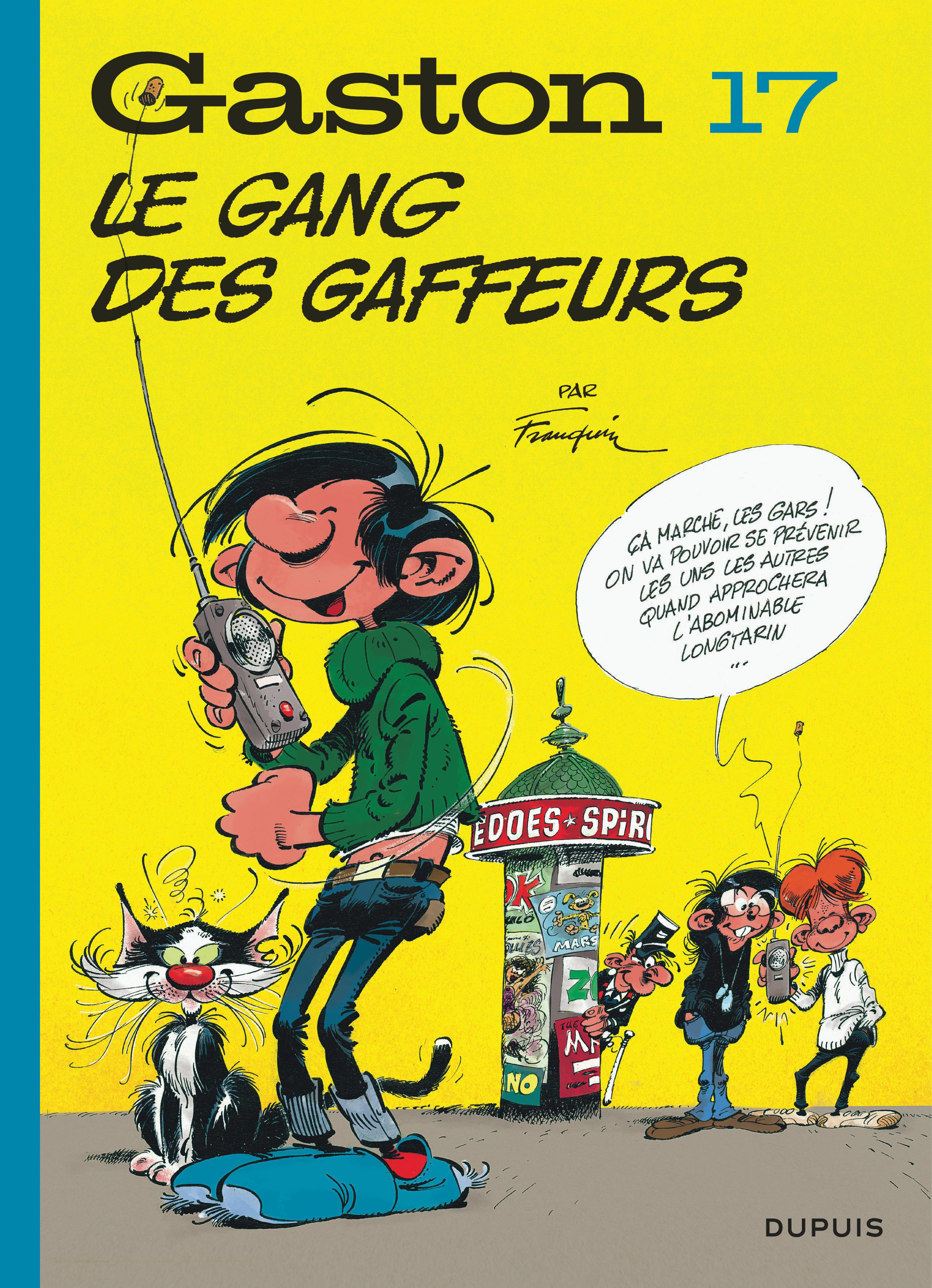 GASTON (EDITION 2018) - TOME 17 - LE GANG DES GAFFEURS (EDITION 2018)