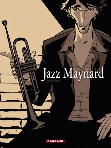 JAZZ MAYNARD - T1 - HOME SWEET HOME