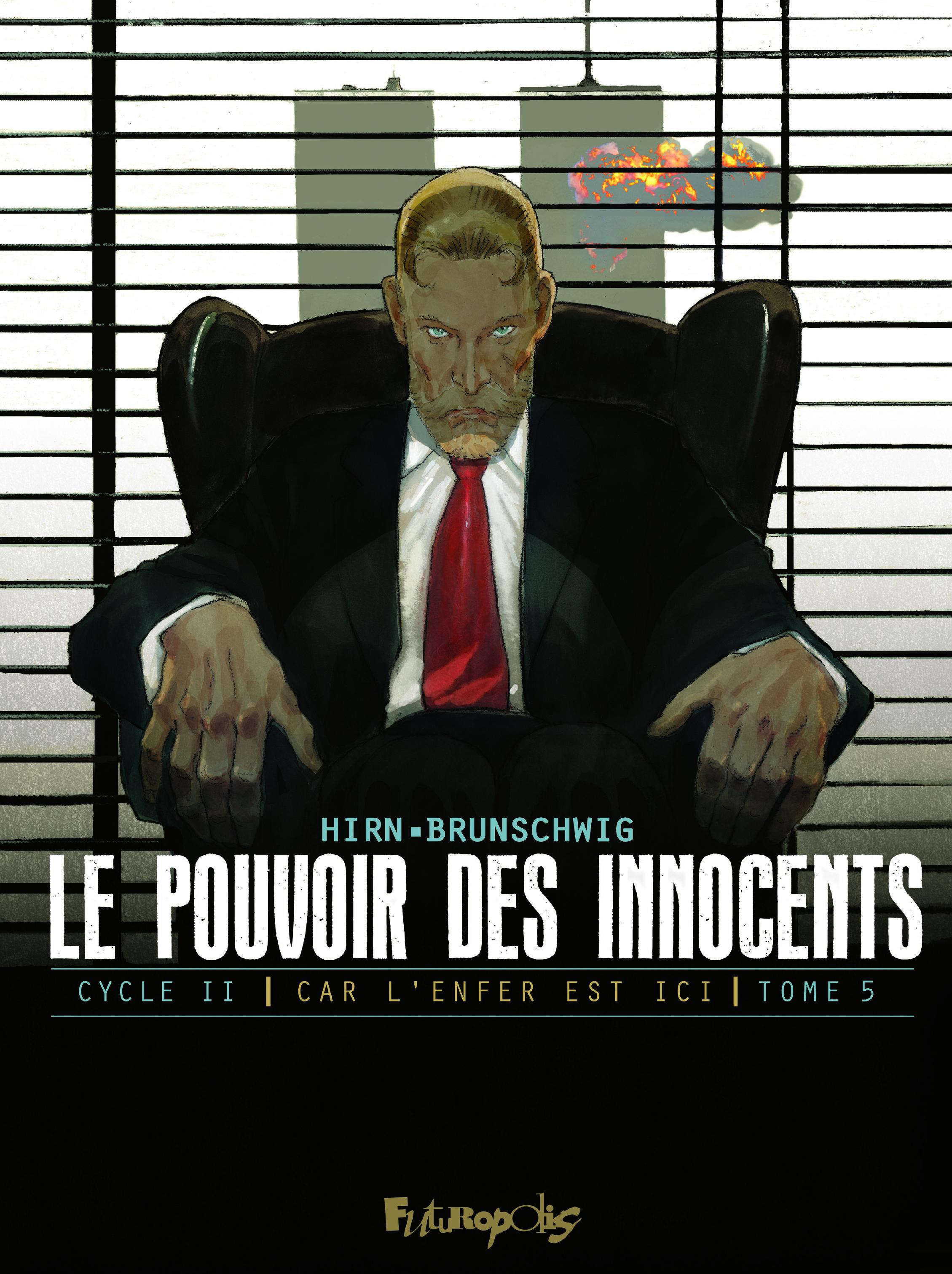 LE POUVOIR DES INNOCENTS CYCLE 2 T5