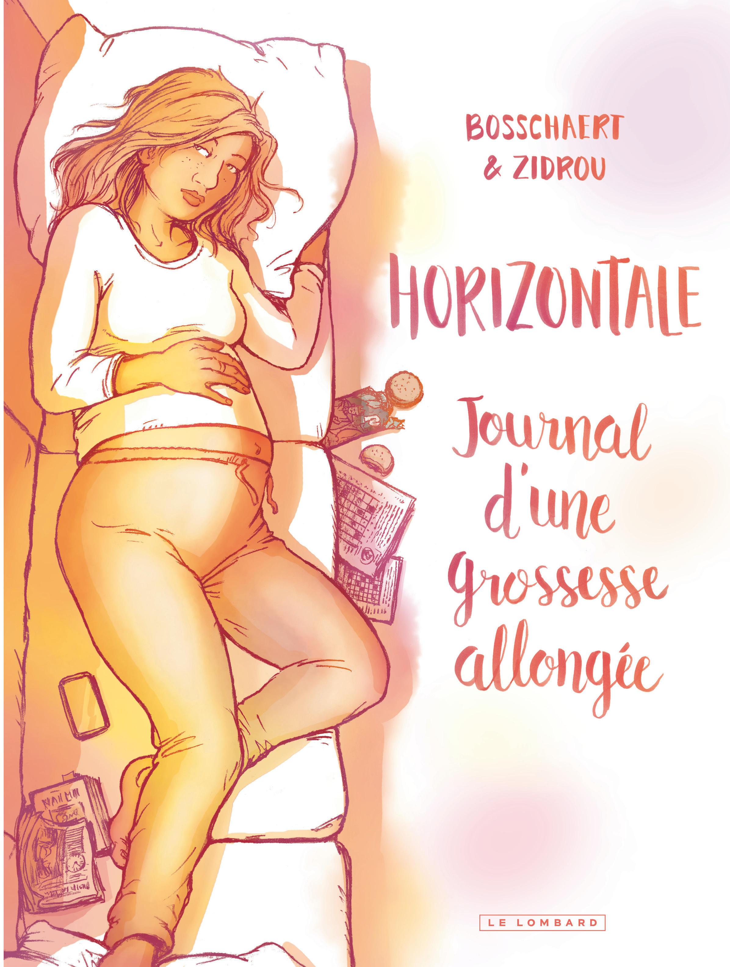 HORIZONTALE JOURNAL D'UNE GROS - HORIZONTALE. JOURNAL D'UNE GROSSESSE ALLONGEE. - TOME 0 - HORIZONTA