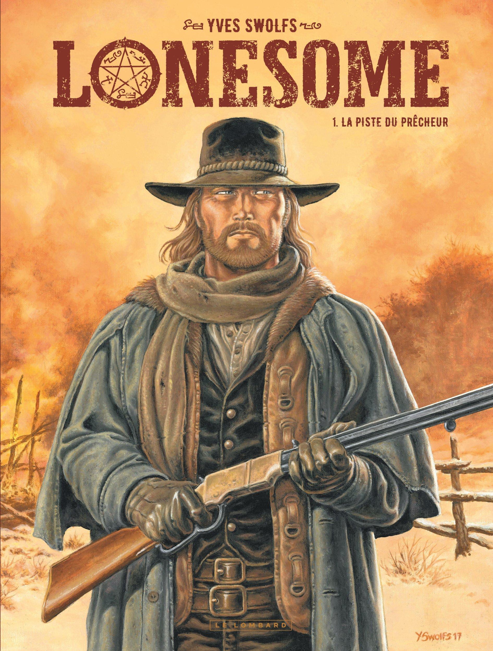 LONESOME T1 LONESOME  - TOME 1 - LA PISTE DU PRECHEUR