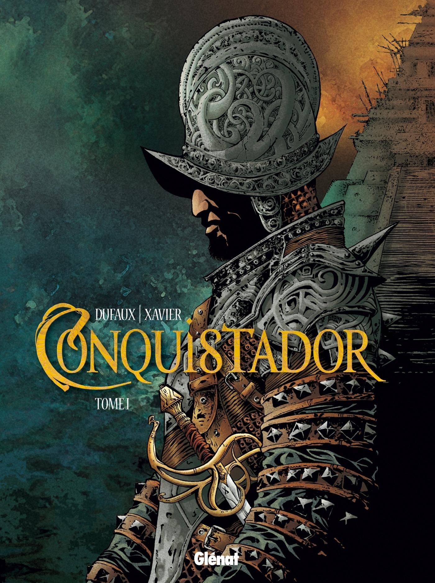 CONQUISTADOR - TOME 01