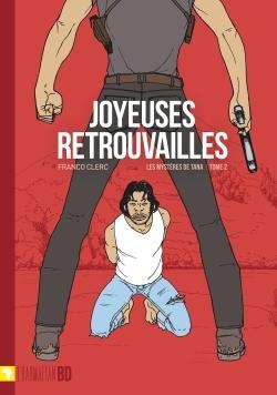 JOYEUSES RETROUVAILLES