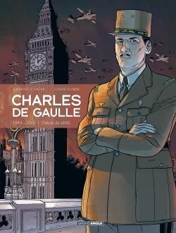 CHARLES DE GAULLE - VOLUME 3 - 1944-1945 L'HEURE DE VERITE