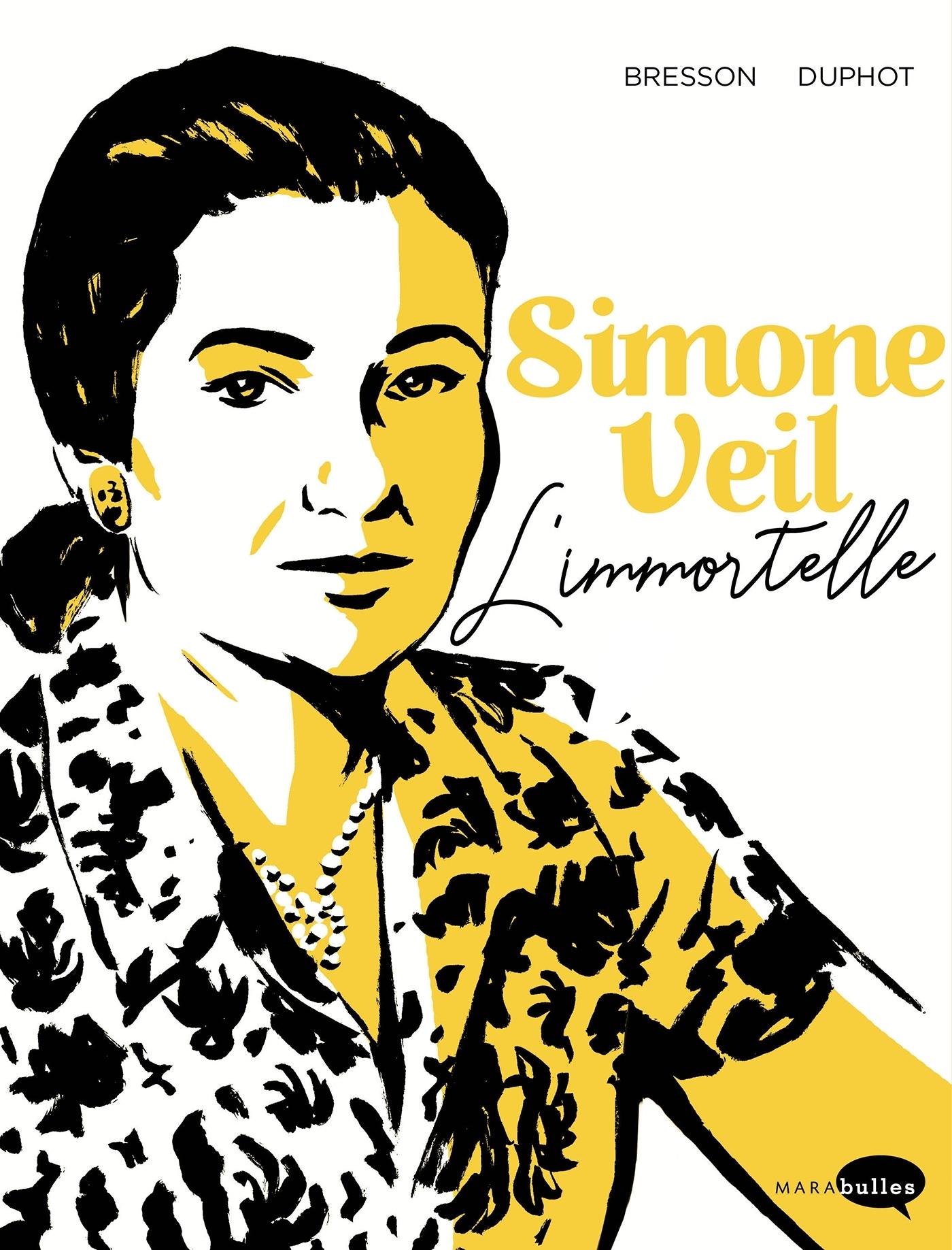 SIMONE VEIL - L'IMMORTELLE