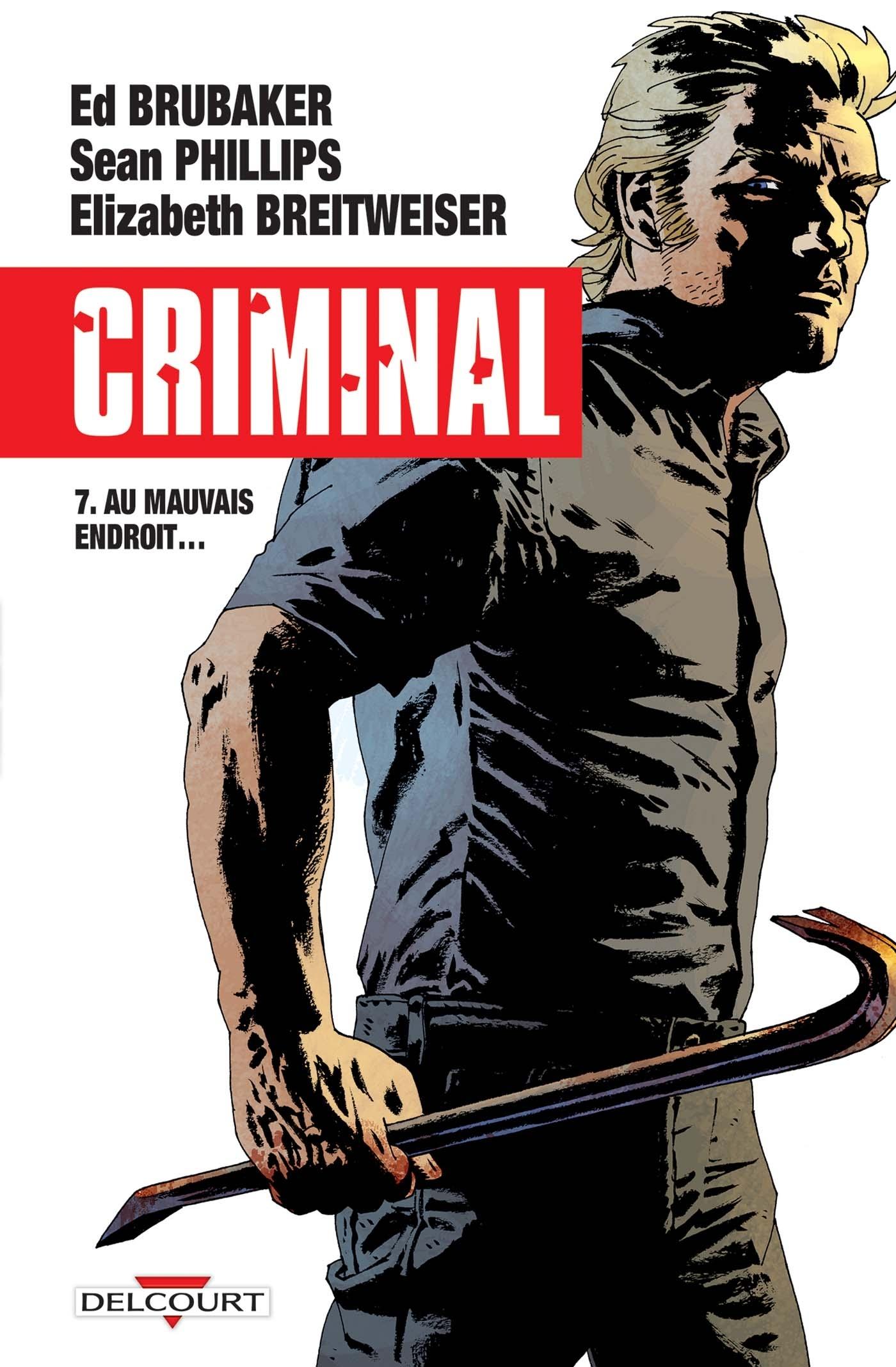 CRIMINAL T7 AU MAUVAIS ENDROIT