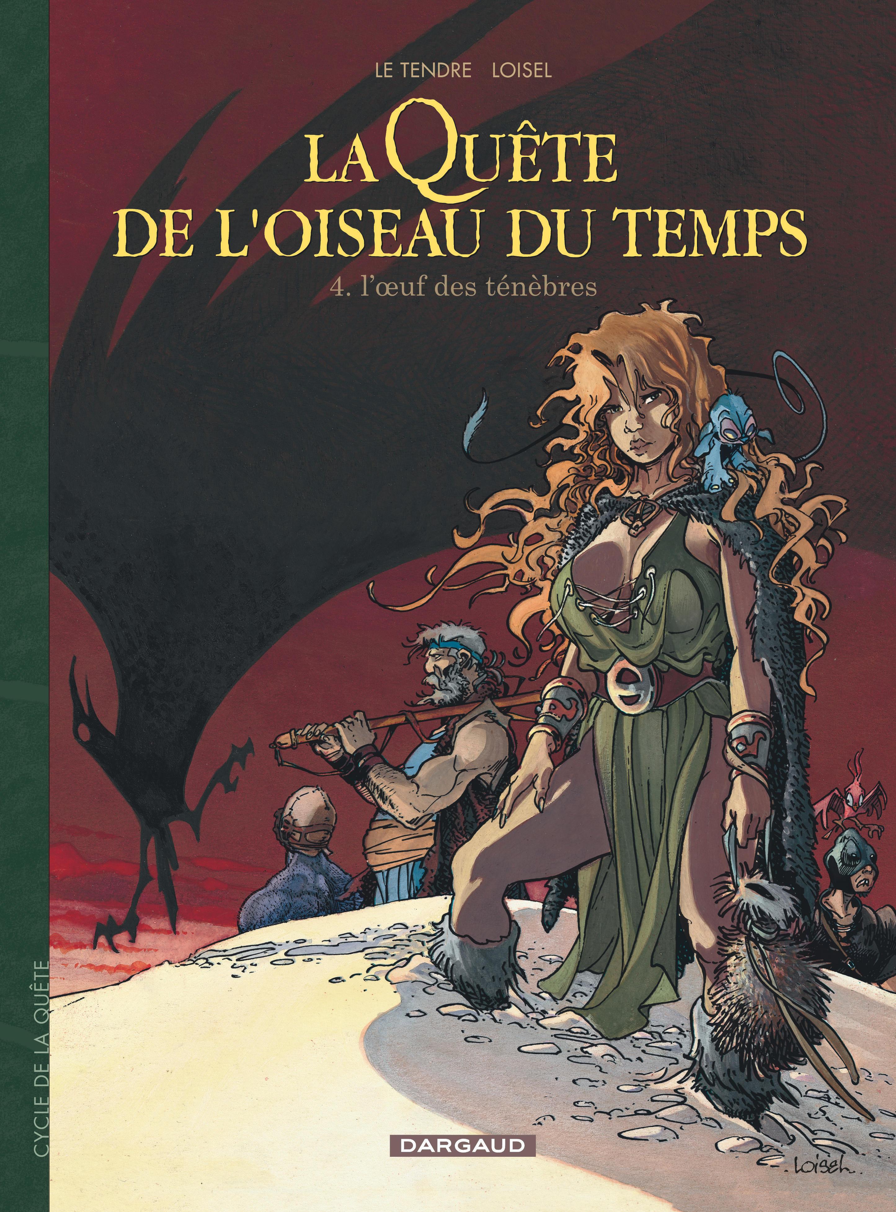 LA QUETE DE L'OISEAU DU TEMPS - T4 - L'OEUF DES TENEBRES