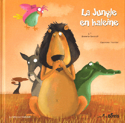 LA JUNGLE EN HALEINE
