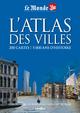 ATLAS DES VILLES (L')