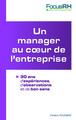 MANAGER AU COEUR DE L'ENTREPRISE (UN)