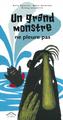 GRAND MONSTRE NE PLEURE PAS (UN)