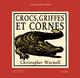 CROCS, GRIFFES ET CORNES