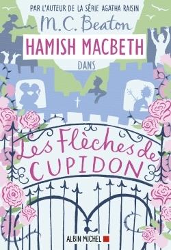 HAMISH MACBETH 8 - LES FLECHES DE CUPIDON