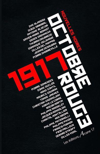 1917 OU OCTOBRE ROUGE - UN POLAR COULEUR SANG