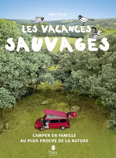 VACANCES SAUVAGES, 2EME EDITION