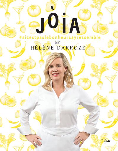 JOIA BY HELENE DARROZE (VERSION ANGLAISE)