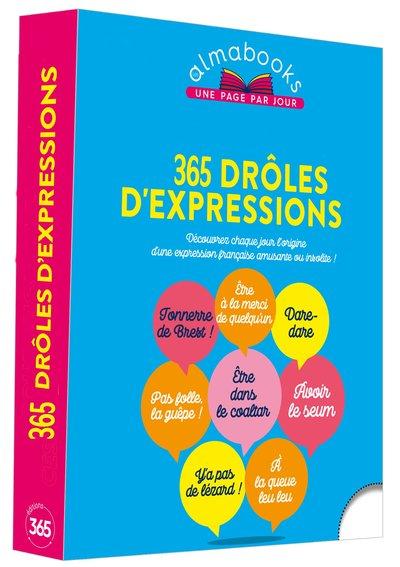 365 DROLES D EXPRESSIONS - ALMABOOKS