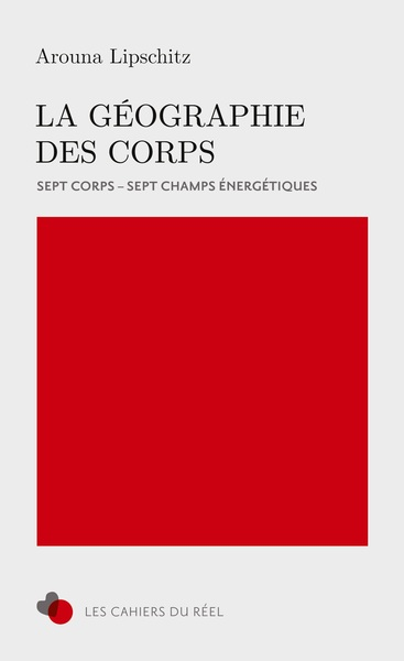 GEOGRAPHIE DES CORPS - 7 CORPS, 7 CHAMPS ENERGETIQUES