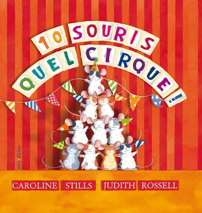 10 SOURIS, QUEL CIRQUE !