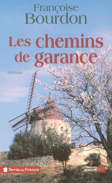 CHEMINS DE GARANCE