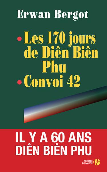 170 JOURS DE DIEN BIEN PHU CONVOI 42