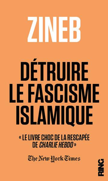 DETRUIRE LE FASCISME ISLAMIQUE